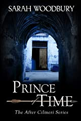 Prince of Time (The After Cilmeri Series Book 4) Kindle Edition