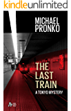 The Last Train (Detective Hiroshi Series Book 1)