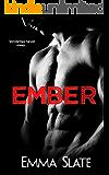 Ember (Ember Series Book 1)