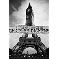 A Tale of Two Cities ( With Illustrations ) (English Edition)