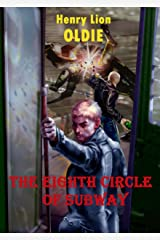 The Eighth Circle of Subway Kindle Edition