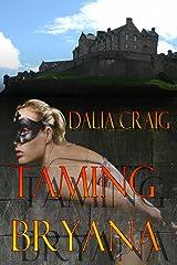 Taming Bryana Kindle Edition