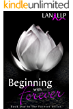 Beginning with Forever (The Forever Series Book 1)