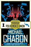 The Yiddish Policemen's Union (English Edition)