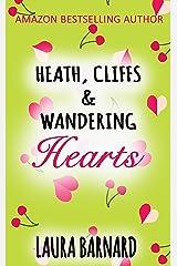 Heath, Cliffs & Wandering Hearts Kindle Edition
