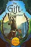 The Gift of Sunderland: An Australian Fantasy Adventure