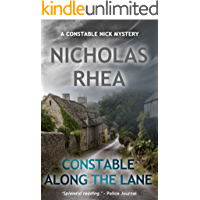 Constable Along the Lane (A Constable Nick Mystery Book 7)