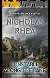 Constable Along the Lane (A Constable Nick Mystery Book 7)