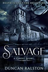 Salvage: A Horror Novel Kindle Edition