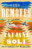 The Removes: A Novel