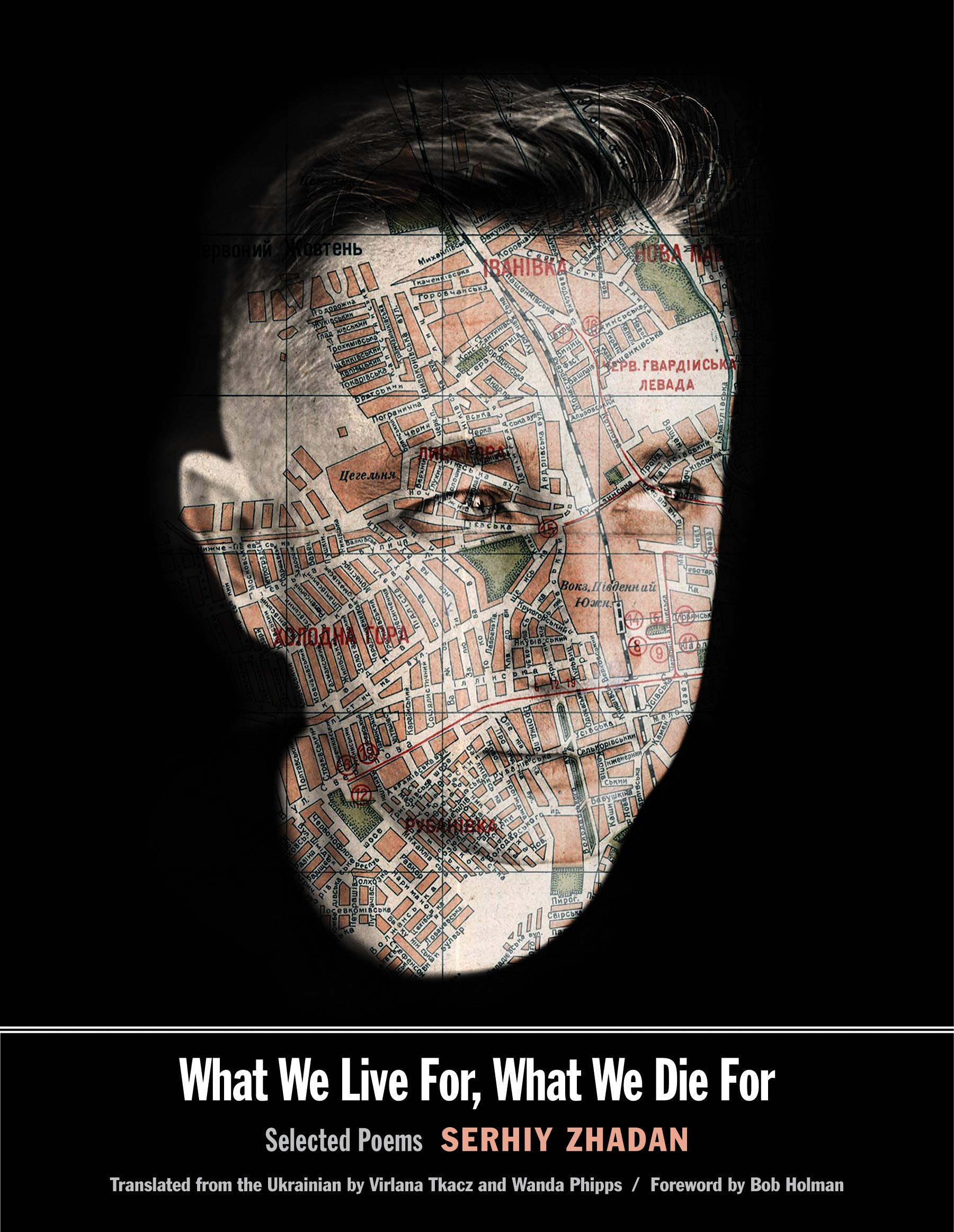What We Live For What We Die For  Selected Poems  Margellos World Republic Of Letters