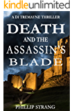 Death and the Assassin's Blade (DI Tremayne Thriller Series Book 2)