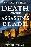 Death and the Assassin's Blade (DI Tremayne Thriller Series Book 2) (English Edition)