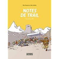 Notes de trail Tome 2