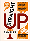 Straight Up: Where to drink & what to drink on every continent: FREE SAMPLER