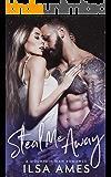 Steal Me Away: A Mountain Man Romance