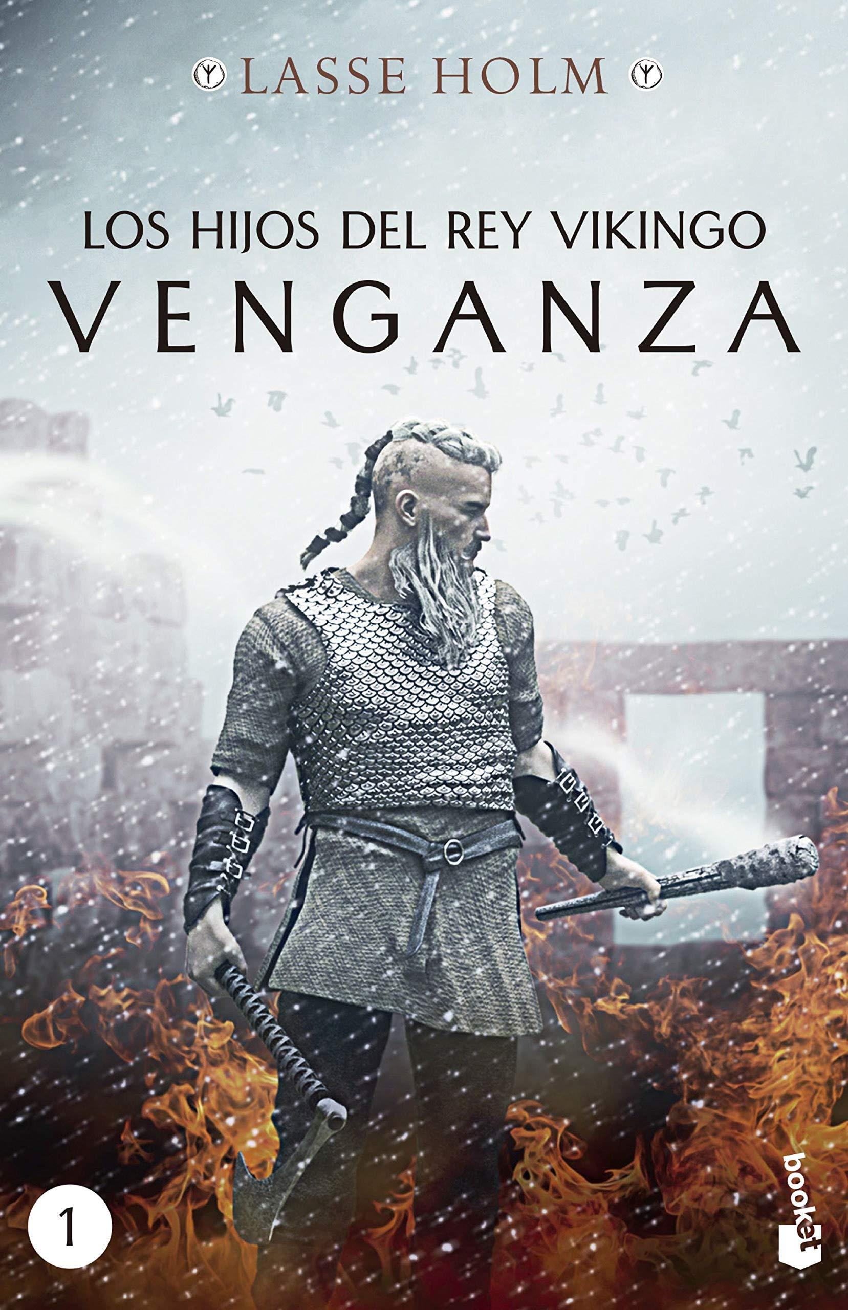 Los hijos del rey vikingo. Venganza Novela histórica: Amazon.es: Holm, Lasse, Alonso Blanco, Victoria, Crespo Arce, Rodrigo: Libros