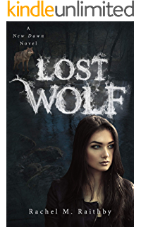 Amazon Com Winter Wolf A New Dawn Novel Book 1 Ebook Raithby Rachel M Kindle Store