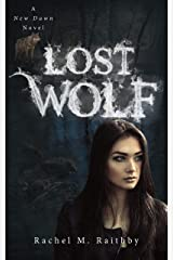 Lost Wolf (A New Dawn Novel Book 4) Kindle Edition