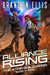 Alliance Rising (The Star Guild Saga Book 3) Kindle Edition