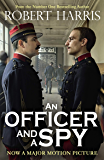 An Officer and a Spy: Now a Major Motion Picture (English Edition)