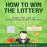 How to Win the Lottery: Make the Law of