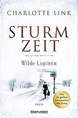Sturmzeit - Wilde Lupinen: Roman (Die Sturmzeittrilogie 2) (German Edition) Kindle Edition