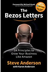 The Bezos Letters: 14 Principles to Grow Your Business Like Amazon Kindle Edition