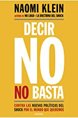 Decir no no basta: Contra las nuevas políticas del shock por el mundo que queremos (Spanish Edition) Kindle Edition
