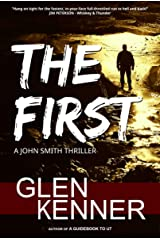 The First (A John Smith Thriller) Kindle Edition
