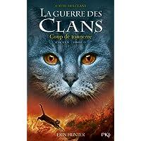 LA GUERRE DES CLANS V - TOME 2 COUP DE TONNERRE