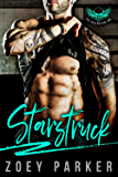 STARSTRUCK: A Dark Bad Boy Romance (The Destroyers MC)