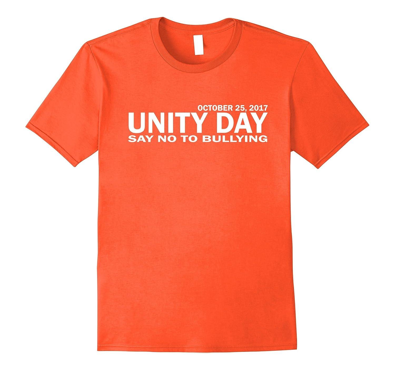 Unity Day Say No To Bullying T Shirt 2017-FL
