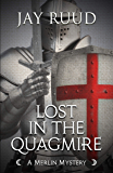 Lost in the Quagmire: The Quest for the Grail (A Merlin Mystery)