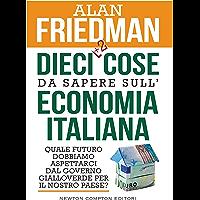 Dieci cose da sapere sull'economia italiana