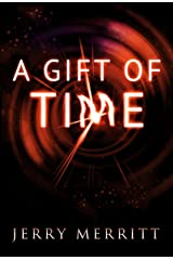 A Gift of Time Kindle Edition
