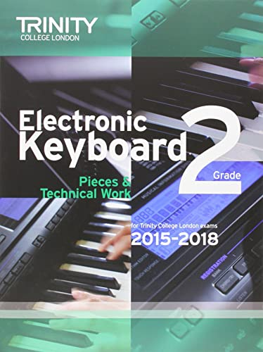 Electronic Keyboard 2015-2018: Grade 2 (Keyboard Exam Repertoire)