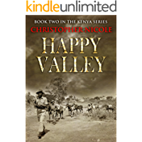 The Happy Valley (Kenya Series Book 2) (English