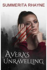Avera's Unraveling: A paranormal shifter romance Kindle Edition