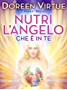 Nutri l'Angelo che è in Te: Nutrition for Intuition