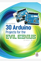 30 Arduino Projects for the Evil Genius, Second Edition Kindle Edition