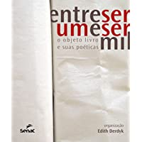 Entre ser um e ser mil : O objeto-livro e suas poética?