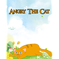Angry The Cat : Bedtime Stories to Your Kids | Story in English | Stories for Teenagers: Moral Stories For Kids (English Edition)