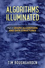Algorithms Illuminated (Part 2): Graph Algorithms and Data Structures (English Edition)
