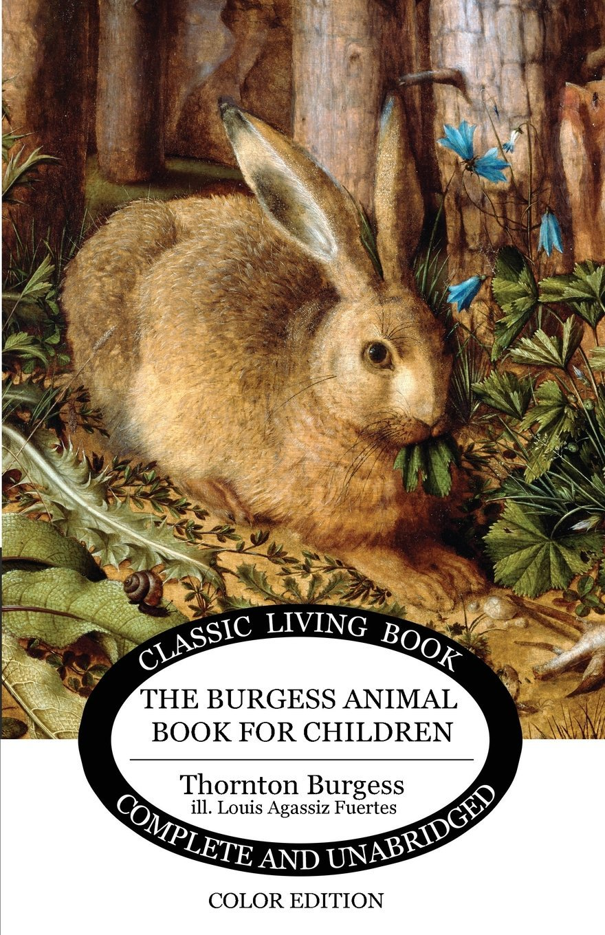 The Burgess Animal Book for Children - Color Edition by Living Book Press (Image #1)
