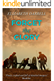 Forget the Glory
