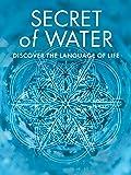 Secrets of Water