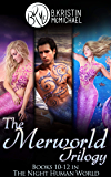 The Merworld Trilogy Complete Collection: Water and Blood, Songs and Fins, Scales and Legend (The Night Human World Book…