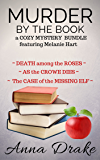 Murder by the Book: a Cozy Mystery Bundle featuring Melanie Hart