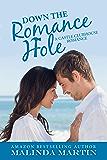 Down the Romance Hole (A Castle Clubhouse Romance Book 6)